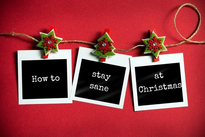 How to stay sane at Christmas